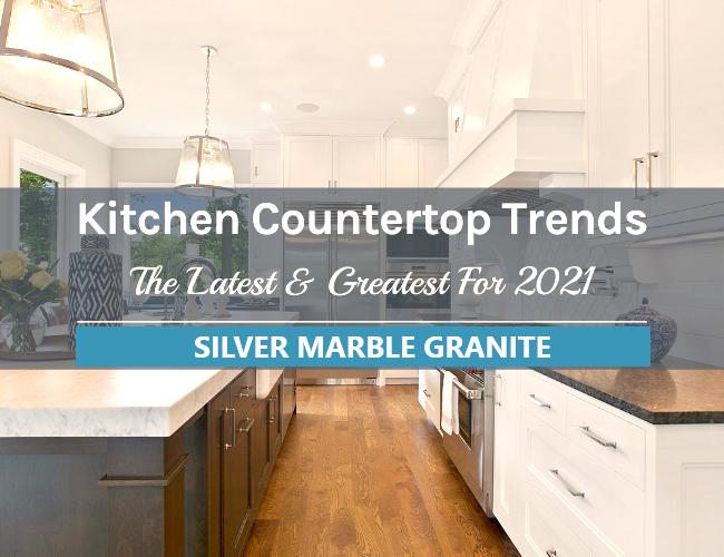 What's Trending in Kitchen Countertops 2021?